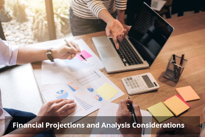Financial Projections and Analysis Considerations